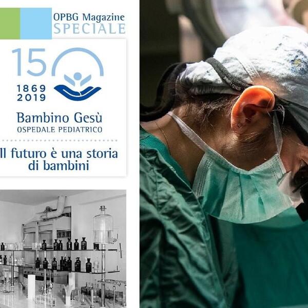 Bambino Gesù Magazine, online il terzo numero speciale sui 150 anni dell'ospedale