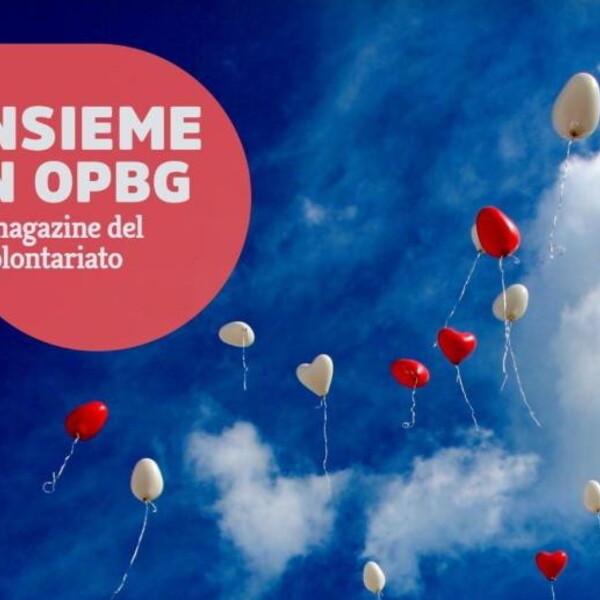La Fondazione Panetti e l'Associazione Amici dei bimbi: il numero di febbraio di Insieme in OPBG
