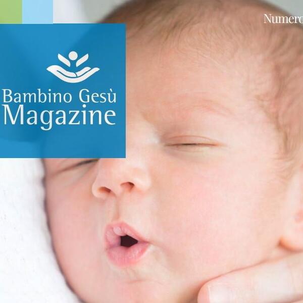 Il Dipartimento di Neonatologia Medica e Chirurgica nel nuovo numero di OPBG Magazine