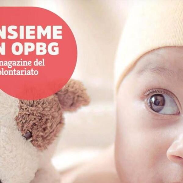 Da Edo Marcangeli Onlus a Soggiorno Sereno: il numero di novembre di Insieme in OPBG