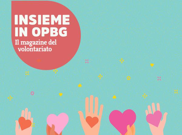 L'arte e il volontariato: il nuovo numero di Insieme in OPBG