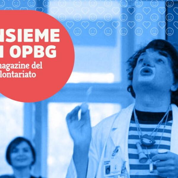 Oltre il percorso di formazione: il nuovo numero di Insieme in OPBG