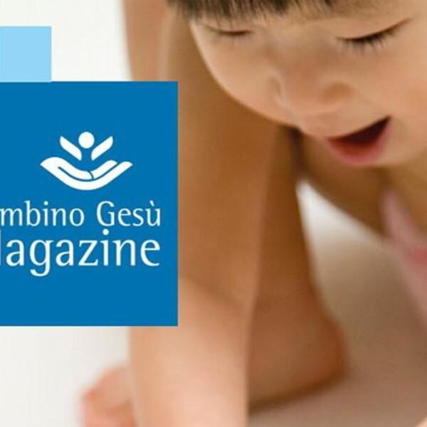 Raccontare il Bambino Gesù: nasce OPBG Magazine