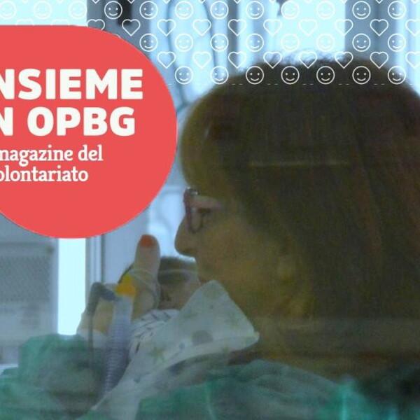 Insieme in OPBG, è uscito il numero di dicembre del magazine dei volontari