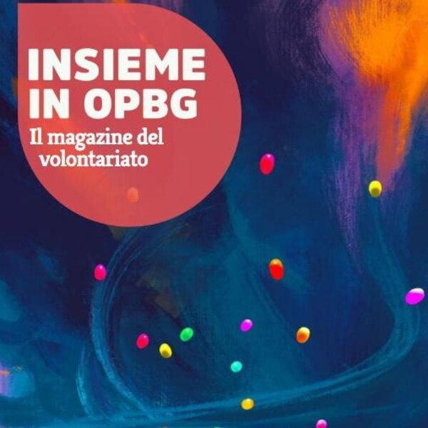 Insieme in OPBG: il volontariato verso una nuova fase