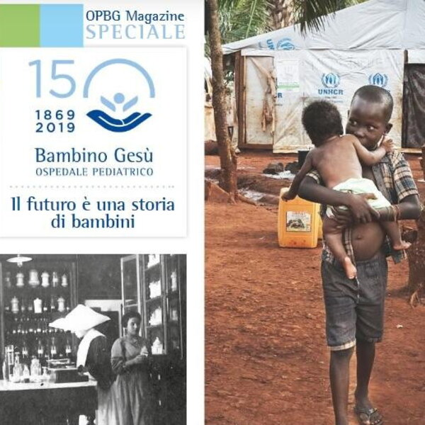 Bambino Gesù Magazine, il secondo numero speciale sui 150 anni dell'Ospedale