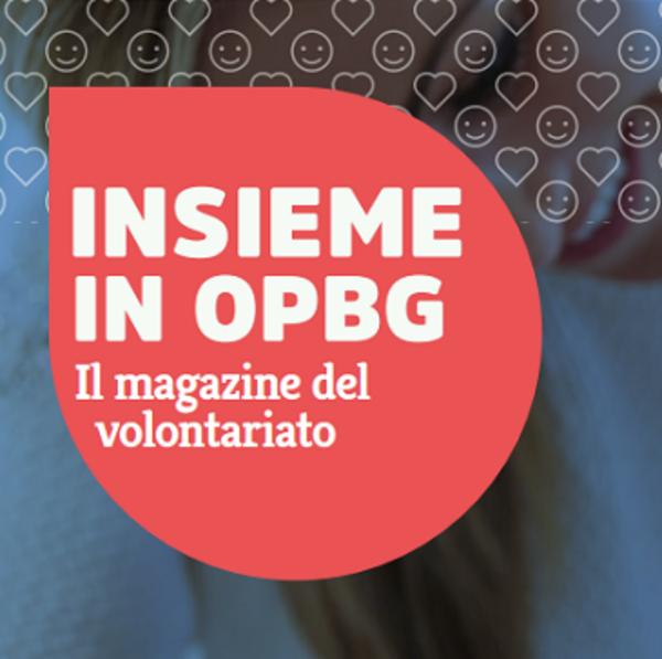 Insieme in OPBG, online il numero di novembre del magazine dei volontari
